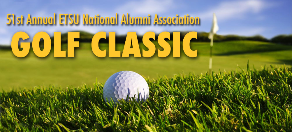 51st Annual ETSU National Alumni Association Golf Classic