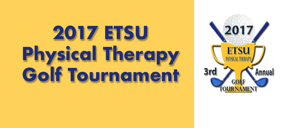 2017 ETSU Physical Therapy Golf Tournament